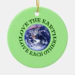 Ame la tierra, ámese adorno de navidad