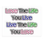 Ame la vida que usted vive postal