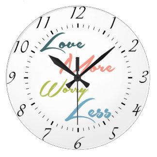 Ame más cita inspirada de la preocupación menos - reloj redondo grande