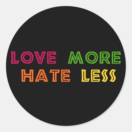 Ame más odio menos pegatina redonda