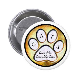Ame mi botón de los gatos pins