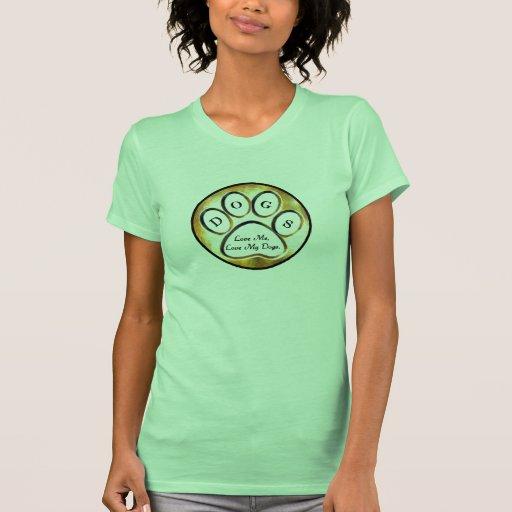 Ame mi camisa para mujer de los perros