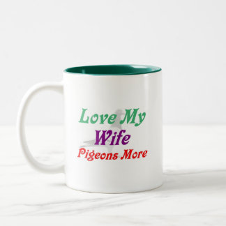 Ame mis palomas de la esposa más taza dos tonos