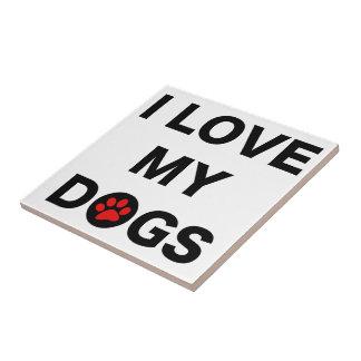 Ame mis perros (b) azulejo cuadrado pequeño