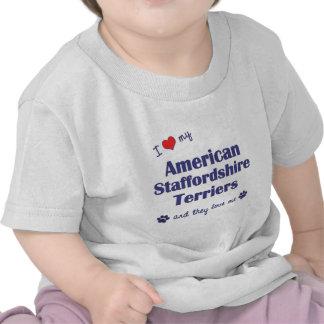 Ame mis terrieres de Staffordshire americano Camiseta