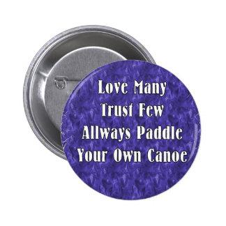 Ame muchos confían en que pocos baten siempre su p pin redondo de 2 pulgadas