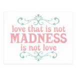 Ame que no es locura no es amor postales