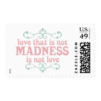 Ame que no es locura no es amor sellos