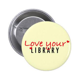 Ame su biblioteca pin redondo 5 cm