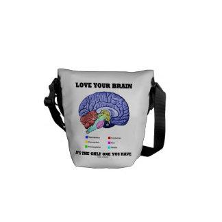 Ame su cerebro que es el único usted tiene (el bolsa de mensajeria