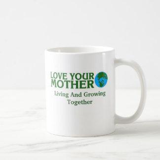 Ame su madre tierra, vida y Toge creciente… Taza De Café