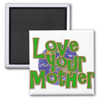 ¡Ame su reserva de la madre (tierra) el planeta! Imán Cuadrado