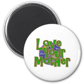 ¡Ame su reserva de la madre (tierra) el planeta! Imán Redondo 5 Cm
