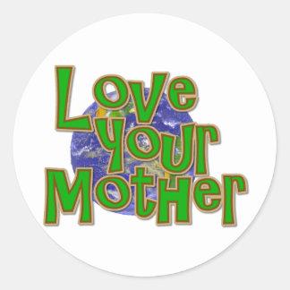 ¡Ame su reserva de la madre (tierra) el planeta! Pegatina Redonda