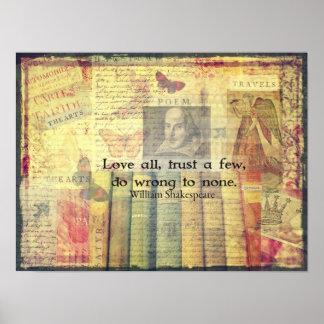 Ame todos, confíe en algunos, perjudique a ninguno póster