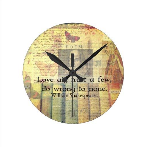 Ame todos, confíe en algunos, perjudique a ninguno relojes de pared