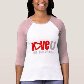 """""""ame U PERO me amo MÁS"""" rojo, top del gris Camisetas"""