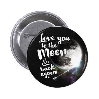 Ámele a la luna y a la parte posterior otra vez • pin redondo 5 cm
