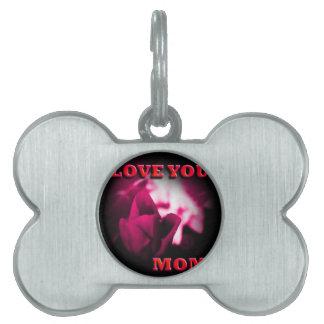 Ámele diseño del rosa rojo de la mamá placas de nombre de mascota