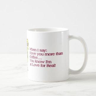 ¡ámele más que la taza de café?! Quizá