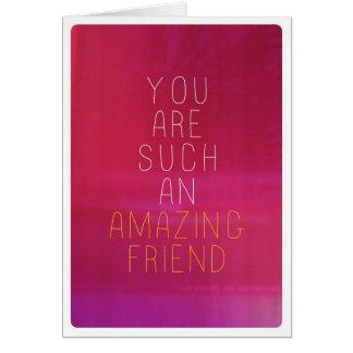 Ámele tarjeta asombrosa de la amistad del amigo