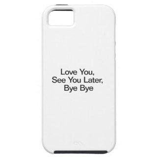 Ámele, véale más adelante, adiós iPhone 5 fundas