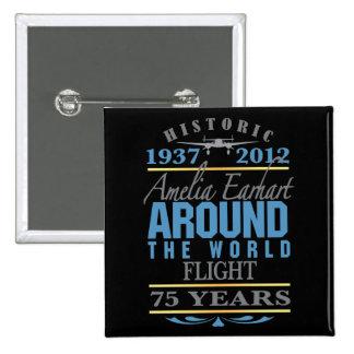 Amelia Earhart 75 Year Anniversary Pinback Button