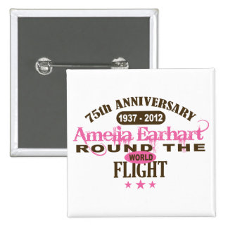 Amelia Earhart 75 Year Anniversary Pins