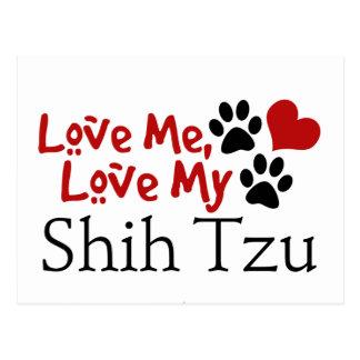 Ámeme, ame a mi Shih Tzu Postales