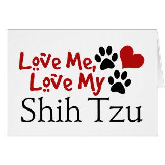 Ámeme, ame a mi Shih Tzu Tarjeta Pequeña