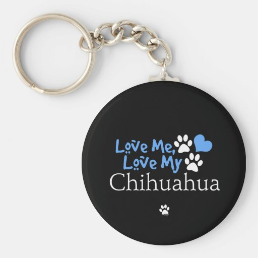 Ámeme, ame mi chihuahua llavero redondo tipo pin