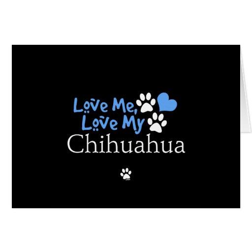 Ámeme, ame mi chihuahua tarjetas