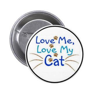 ámeme amor mi gato pin redondo 5 cm