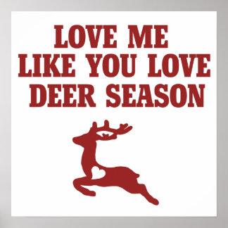 Ámeme como usted estación de los ciervos del amor póster