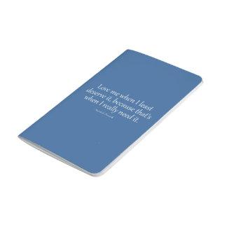 Ámeme cuando I lo merece lo más menos posible Cuaderno Grapado