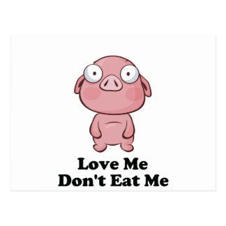 Ámeme no me comen diseño del cerdo tarjetas postales