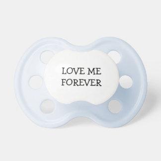 ÁMEME PARA SIEMPRE - pacificador del bebé azul Chupete De Bebe