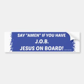 Amen! J.O.B. Bumper Sticker