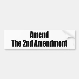 AMEND THE 2ND AMENDMENT pro gun control sticker