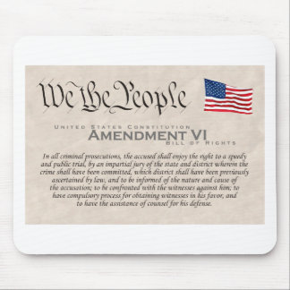 Amendment VI Mouse Pad