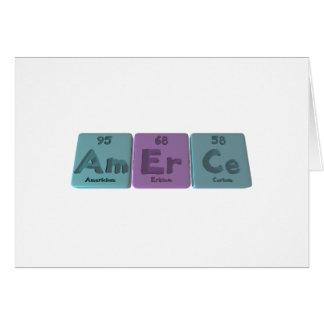 Amerce-Am-Er-Ce-Americium-Erbium-Cerium Card