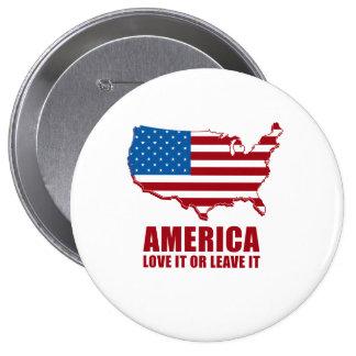 América. Ámela o déjelo Pin Redondo De 4 Pulgadas