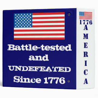 America: Battle-tested & Undefeated since 1776 Binders