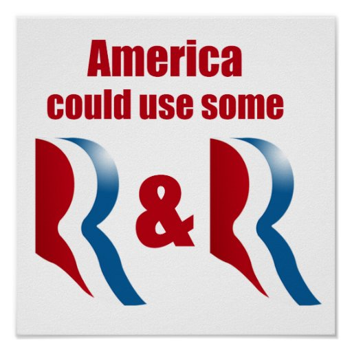 AMERICA COULD USE SOME R AND R -.png Posters