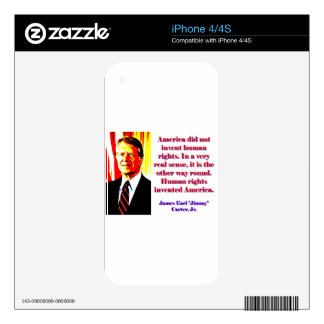 America Did Not Invent Human Rights - Jimmy Carter iPhone 4S Skins