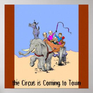 América, el circo está viniendo a la ciudad posters
