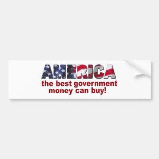 América - el mejor dinero del gobierno puede compr pegatina de parachoque