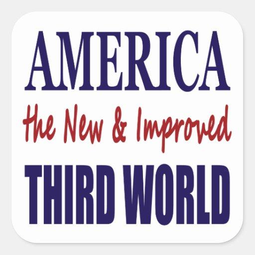 América el TERCER MUNDO nuevo y mejorado Pegatinas Cuadradases Personalizadas