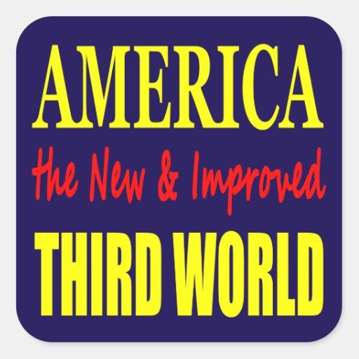 América el TERCER MUNDO nuevo y mejorado Pegatinas Cuadradas Personalizadas