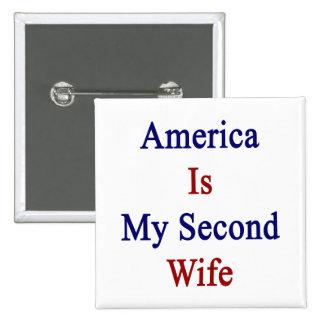 América es mi segunda esposa pin